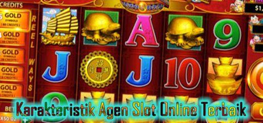 Karakteristik Agen Slot Online Terbaik